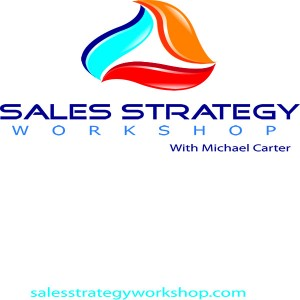 Sales Strategy Workshop podcast and blog sales training
